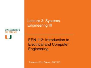 Lecture 3:  Systems Engineering III