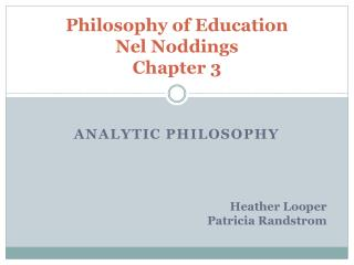 Philosophy of Education Nel Noddings Chapter 3