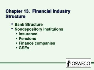 Chapter 13. Financial Industry Structure