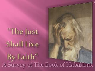 """""""The Just Shall Live By Faith"""""""