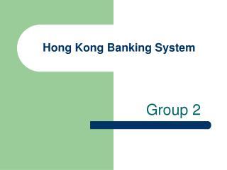 Hong Kong Banking System