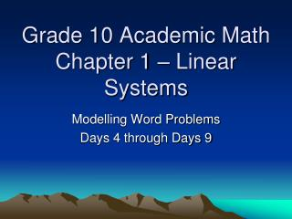 Grade 10 Academic Math Chapter 1 – Linear Systems