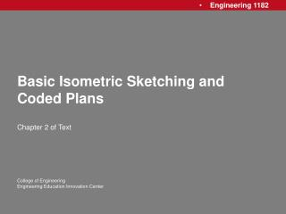Basic Isometric Sketching and Coded Plans
