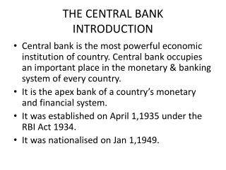 THE CENTRAL BANK INTRODUCTION