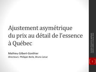 Ajustement asymétrique du prix au  détail  de  l'essence à Québec