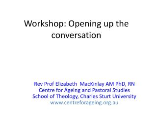 Workshop: Opening up the conversation