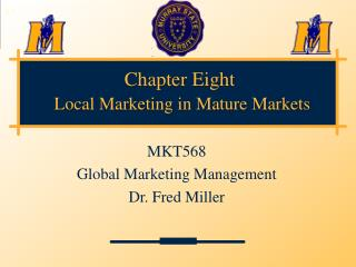 Chapter Eight Local Marketing in Mature Markets