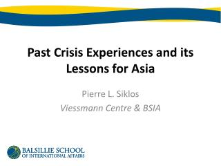 Past Crisis Experiences and its Lessons for Asia