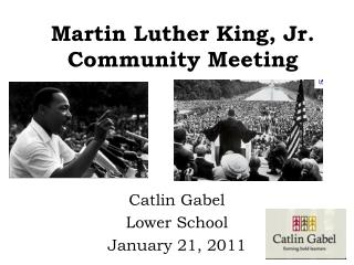 Martin Luther King, Jr. Community Meeting