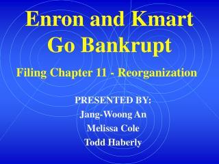 Enron and Kmart Go Bankrupt