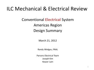 ILC Mechanical & Electrical Review