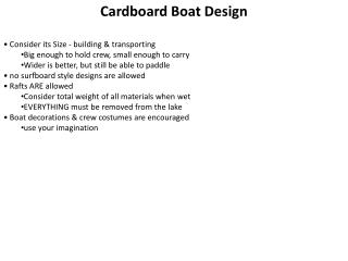 Cardboard Boat  Design • Consider its Size - building & transporting