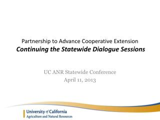 Partnership to Advance Cooperative Extension  Continuing the Statewide Dialogue Sessions