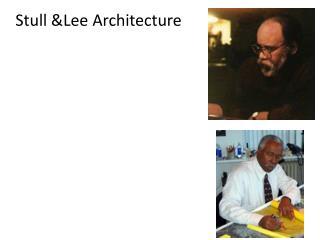 Stull &Lee Architecture