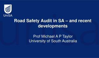 Road Safety Audit in SA – and recent developments