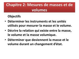 Chapitre 2:  Mesures  de masses et de volumes