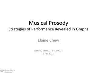 Musical Prosody Strategies of Performance Revealed in Graphs