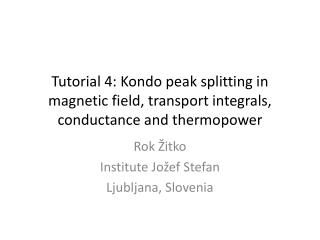 Rok  Žitko Institute  Jožef  Stefan Ljubljana, Slovenia
