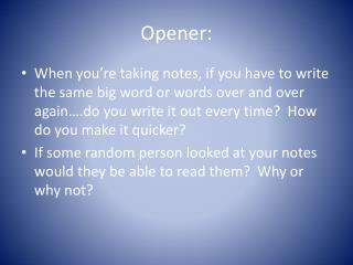 Opener: