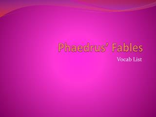 Phaedrus' Fables