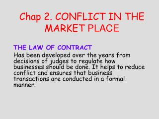 Chap 2. CONFLICT IN THE MARKET PLACE
