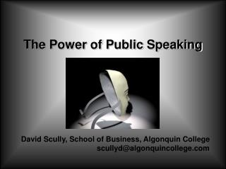 The Power of Public Speaking