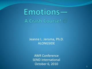 Emotions— A Crash Course!  