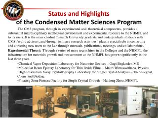 Status and Highlights  of the Condensed Matter Sciences Program