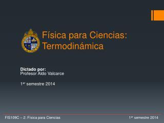 Física para Ciencias:  Termodinámica