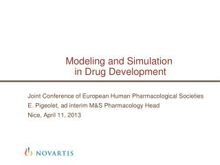 Modeling and Simulation  in Drug Development