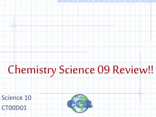 Chemistry Science 09 Review!!