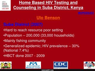 Home Based HIV Testing and Counseling in  Suba  District, Kenya Ulo Benson