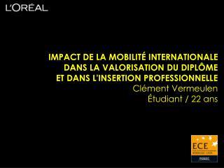 IMPACT DE LA MOBILITÉ INTERNATIONALE  DANS LA VALORISATION DU DIPLÔME