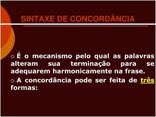 SINTAXE DE CONCORDÂNCIA