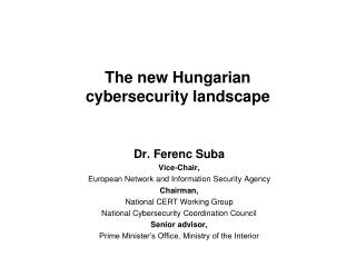 The  new Hungarian cybersecurity landscape