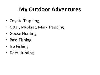 My Outdoor Adventures