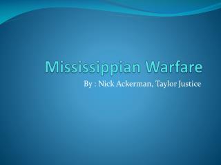 Mississippian Warfare