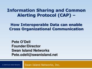 Swan Island Networks, Inc.
