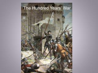 The Hundred Years' War :