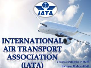 International Air Transport Association (IATA )