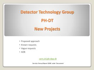 Detector Technology Group  PH-DT New Projects