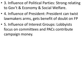 3. Influence of Political Parties: Strong relating to Gov't & Economy & Social Welfare.