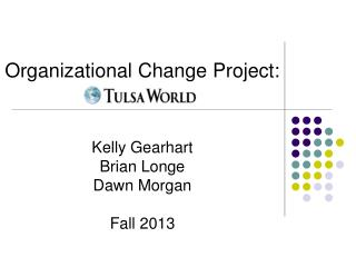 Organizational Change Project: