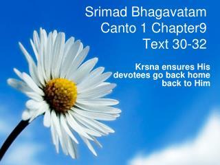 Srimad Bhagavatam Canto 1 Chapter9 Text 30-32