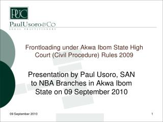 Frontloading under  Akwa Ibom  State High Court (Civil Procedure) Rules 2009