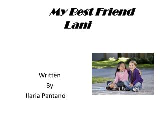 My Best Friend  L ani