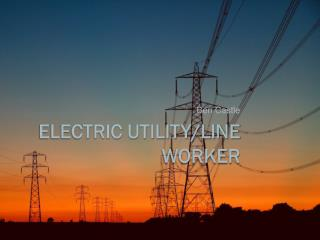 Electric Utility/Line worker