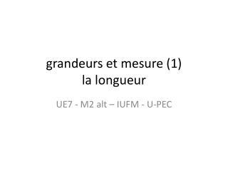 grandeurs et mesure (1 ) la  longueur