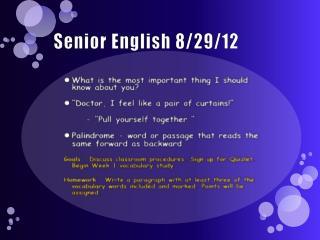Senior English  8/29/12
