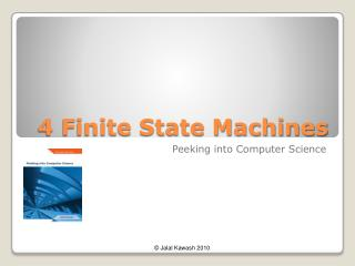 4 Finite State Machines